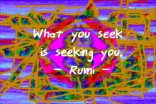 rumi_whatyouseek