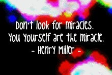 henrymiller_miracles